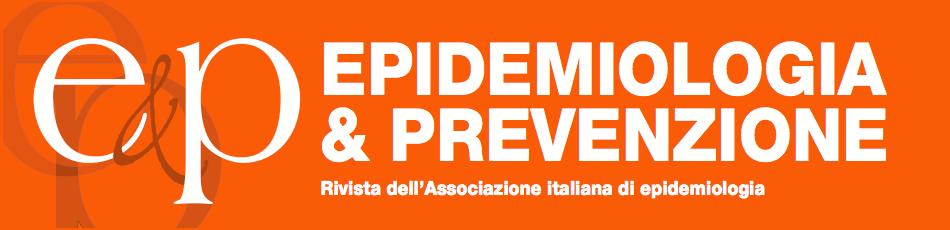 E&P Rivista dell'Associazione italiana di epidemiologia